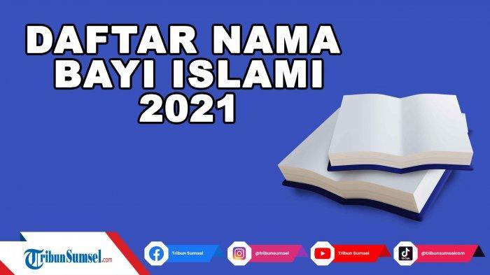 150 Nama Bayi Perempuan Islam Modern dan Artinya 2021, Mulai Huruf A Sampai Z
