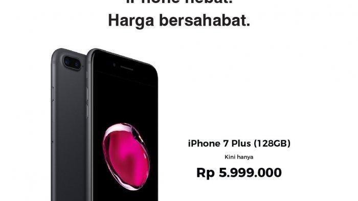 Daftar Lengkap Harga iPhone Terbaru Februari 2020, iPhone 7 Plus Turun Harga Jadi Rp 5,9 Juta