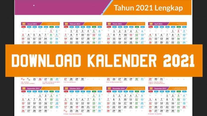 Download Kalender 2021 dan Hari Libur Nasional 2021, Link ...