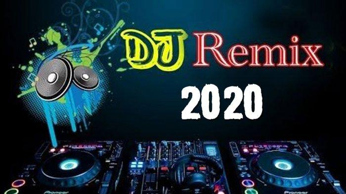 download lagu dj remix terbaru 2020