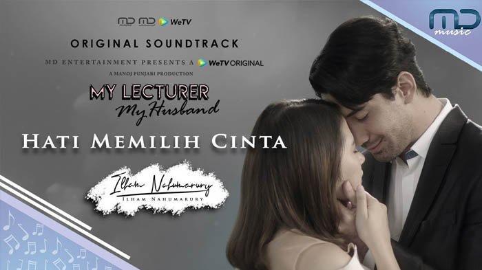Download Lagu MP3 Hati Memilih Cinta, OST Drama Indonesia My Lecturer My Husband