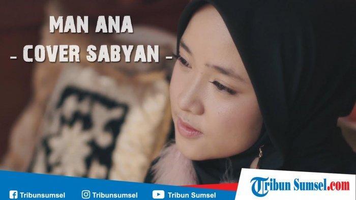 Download Lagu Man Ana Nissa Sabyan Gambus MP3, Gudang Lagu Sholawat Terbaik