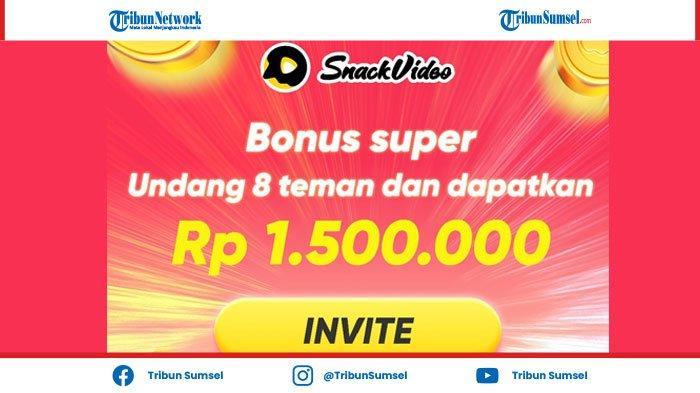 Event Snack Video Terbaru Dapatkan Uang Hingga Total Rp 1.500.000,- Dengan Persyaratan Berikut
