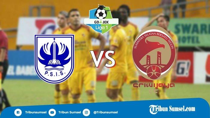 Baru Mulai, Live Streaming PSIS Vs Sriwijaya FC, Tv Online Indosiar, Tonton di Sini