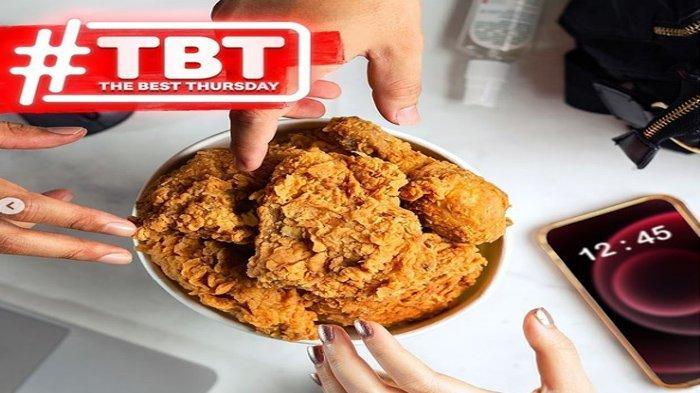 Hanya Hari Ini, Promo The Best Thursday KFC, 10 Potong Ayam Cuma Rp90 Ribu, Berikut Syaratnya