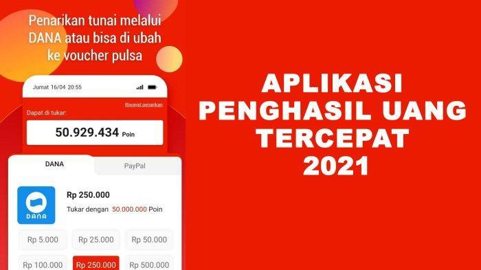11 Aplikasi Penghasil Uang Tercepat 2021 Terbukti Langsung Bayar Ke Rekening DANA, OVO Hingga Pulsa