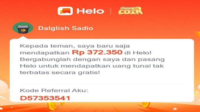 Cara Mendapatkan Uang Via Kode Referral di Aplikasi Helo, Dapatkan Rp 62.000 Terbukti Berhasil