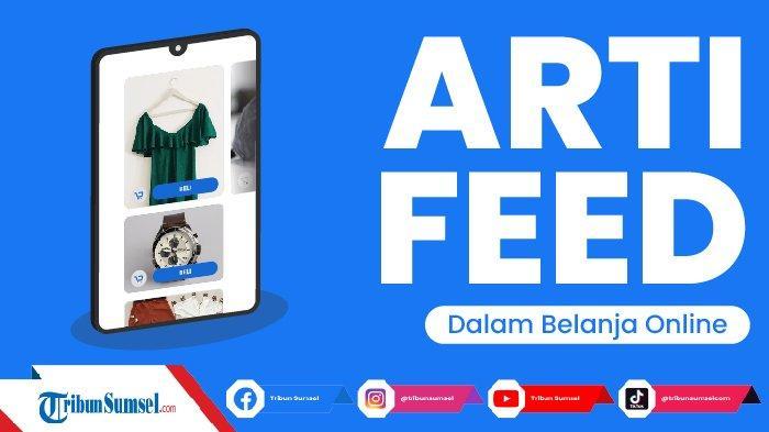 Arti Feed Dalam Aplikasi Belanja Shopee, Samakah dengan Feed Instagram