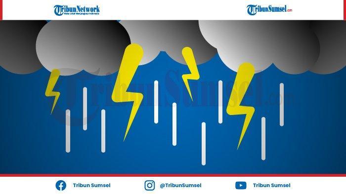 Sumsel Berpotensi Hujan Lebat Disertai Angin Kencang dan Petir, Prakiraan Cuaca Sabtu 6 Februari