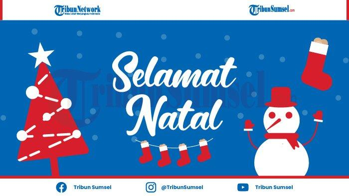 Berbagai Ucapan Selamat Natal dan Tahun Baru 2021 ...
