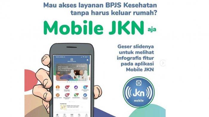 Cara Mendaftar dan AksesBPJS Kesehatandi AplikasiJKN MobileTak Perlu Lagi ke Kantor BPJS
