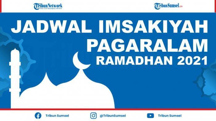 Jadwal Imsak dan Buka Puasa Kota Pagaralam Ramadhan 2021 dan Doa Niat Puasa Ramadhan