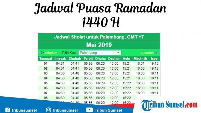 Jadwal Imsak dan Sholat Untuk Wilayah Palembang, Indralaya, Kayuagung: 5 Ramadan 1440 H/ 10 Mei 2019
