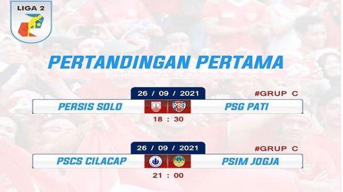 Catat Info Terbaru Jadwal Lengkap Liga 2 Grup B dan C, Persis Solo vs PSG Pati 26 September 2021