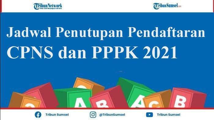 Pendaftaran CPNS dan PPPK 2021 Diperpanjang hingga 26 Juli, Ini Jadwal Baru Tes dan Hasil Seleksi
