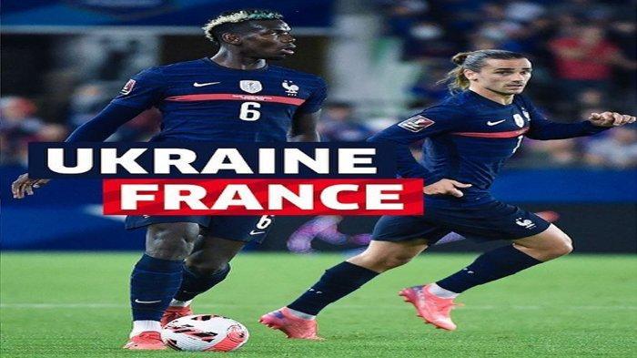 Jadwal Pertandingan Kualifikasi Piala Dunia 2022 Malam Ini Ukraina vs Prancis, Belanda vs Montenegro