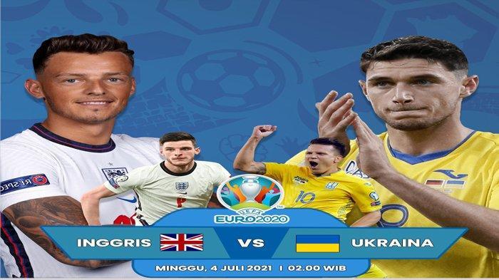 Prediksi 8 Besar Euro 2020 Inggris vs Ukraina, Berikut Statistik dan Head to Head