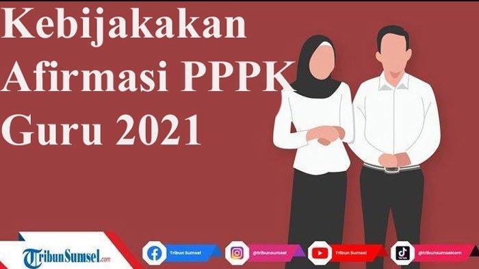 Link Download PDF Kebijakan Afirmasi PPPK Guru 2021 Berdasarkan PermenPANRB Nomor 28 Tahun 2021