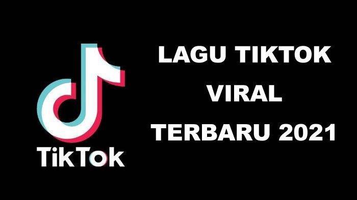Kumpulan Lagu Tiktok Viral Terbaru 2021 Ini Cara Download Lagu Tiktok Mp3 Online Gratis Halaman All Tribun Sumsel