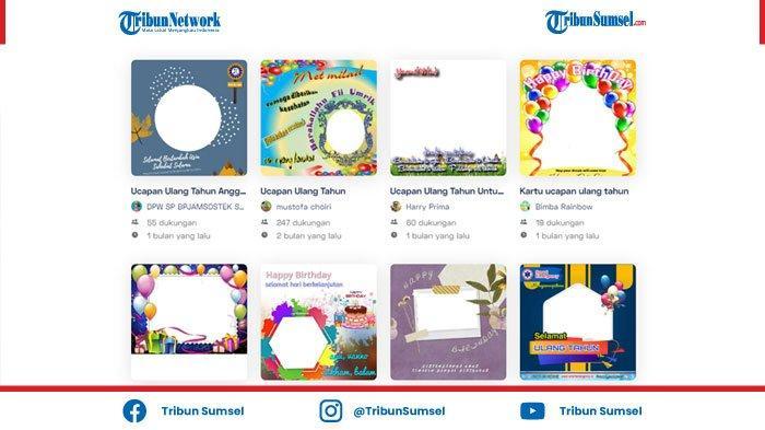 Kumpulan Link Twibbon Ulang Tahun, Kartu Ucapan Selamat Ulang Tahun Untuk Keluarga Sahabat & Pacar