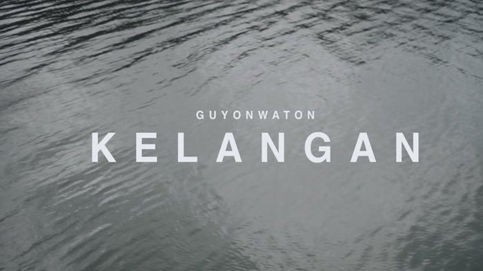 Lirik dan Kunci Gitar Lagu Terbaru Guyon Waton-Kelangan, Opo Iseh Ono Aku Ning Njero Atimu