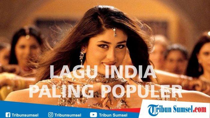 lagu india terpopuler sepanjang masa