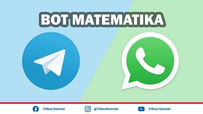 Link Bot Matematika Telegram dan WhatsApp, Membantu Pelajar Jawab Soal Matematika Secara Mudah