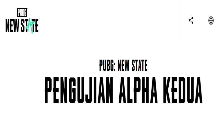 Link dan Cara Daftar Alpha Test Kedua PUBG Mobile : New State Serta Spesifikasi Perangkat