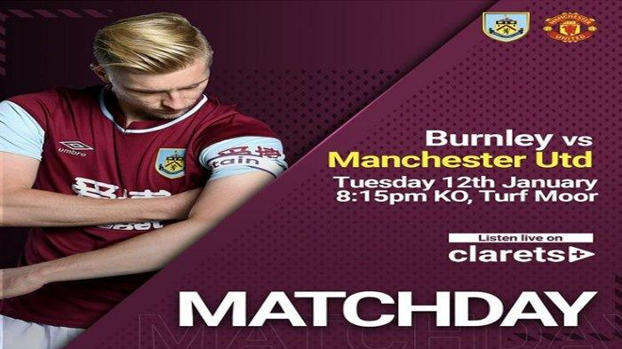 Link Live Score Pertandingan Tunda Liga Inggris Burnley vs Manchester United, Saatnya Kudeta