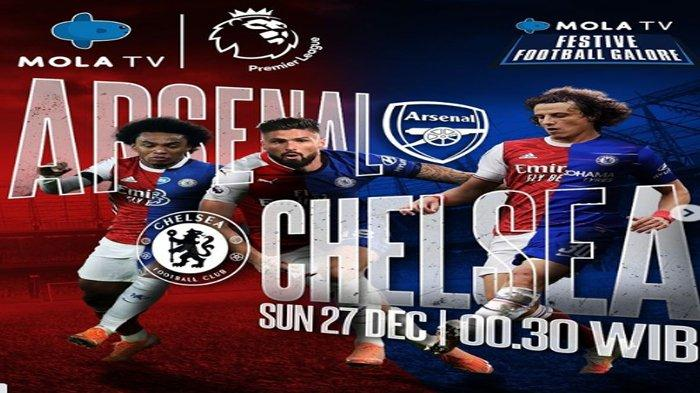 Link Live Streaming Liga Inggris Arsenal vs Chelsea via Mola TV Pukul 00.30 Dini Hari