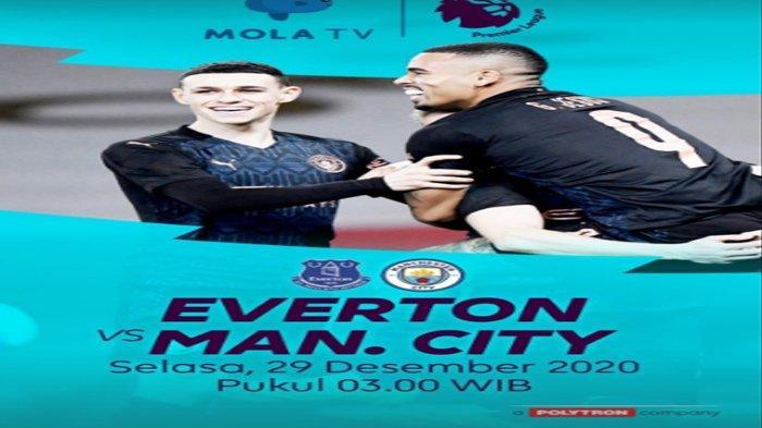 Link Live Streaming Liga Inggris Everton Vs Manchester City,  Jaga Asa Kejar Liverpool