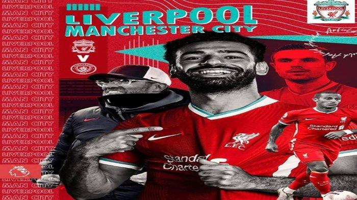 Prediksi dan Link Live Streaming Mola TV Liverpool vs Manchester City Malam Ini