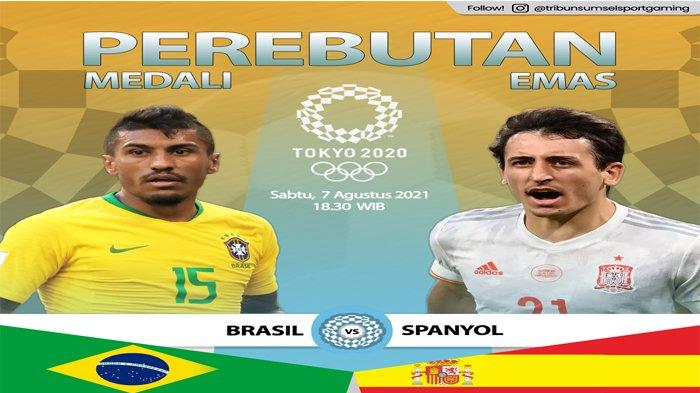 Link Live Streaming Final Sepakbola Putra Olimpiade Tokyo 2020 Brasil vs Spanyol Malam ini, Seru