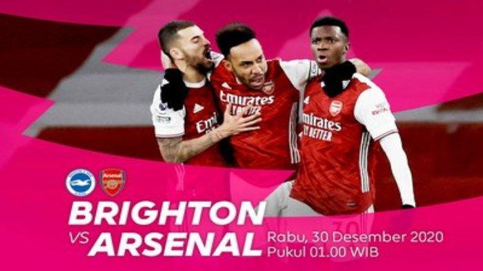 Link Live Streaming Liga Inggris Brighton Vs Arsenal Malam Ini, Tuan Rumah Pincang