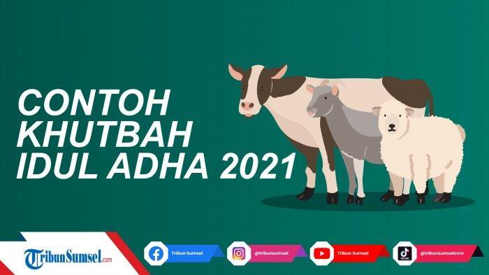 Link PDF Naskah Khutbah Idul Adha 1442 H/2021 Terbaru, Semangat Berkurban Untuk Solidaritas Sosial