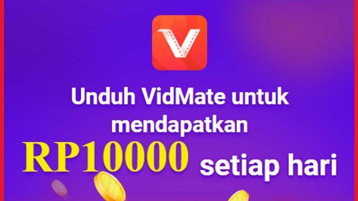 Link VidMate Aplikasi Penghasil Uang Terbaru 2021, Dapatkan Uang Rp 10 Ribu per Hari