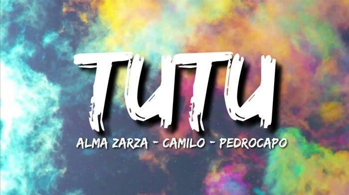 Lirik dan Terjemahan Lagu Tutu Alma Zarza (Camilo, Pedro Capo) Viral di TikTok
