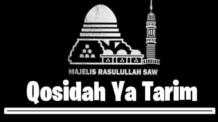 Lirik Sholawat Ya Tarim Ya Tarim Viral di TikTok Lengkap Latin, Arab dan Terjemahan
