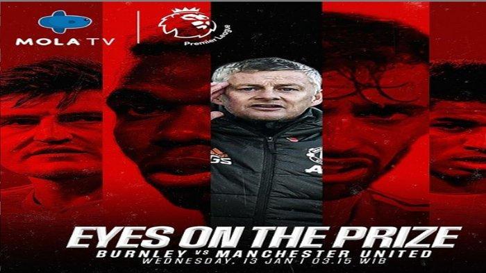 Link Live Streaming & Jadwal Laga Tunda Liga Inggris Burnley Vs Manchester United Malam Ini