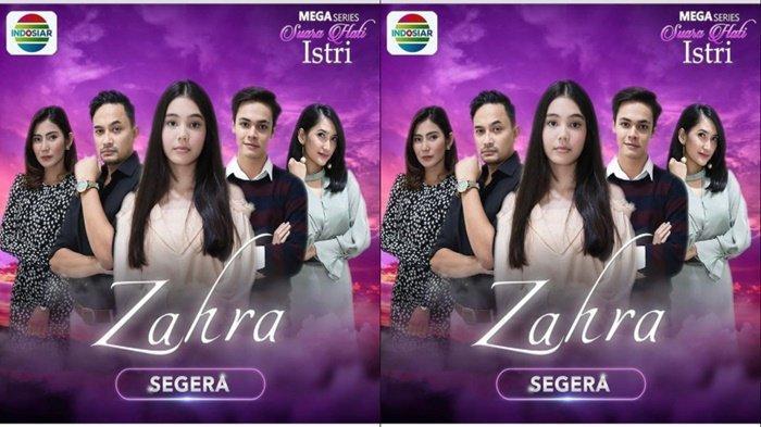 Mega series Suara Hati Istri Zahra segera tayang di Indosiar.