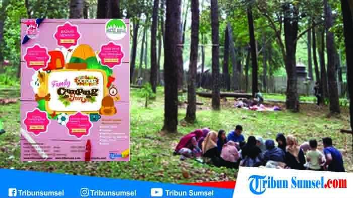 Buruan Ajak Anak Dekat dengan Alam Melalui Family Camping Fun, Catat Jadwalnya