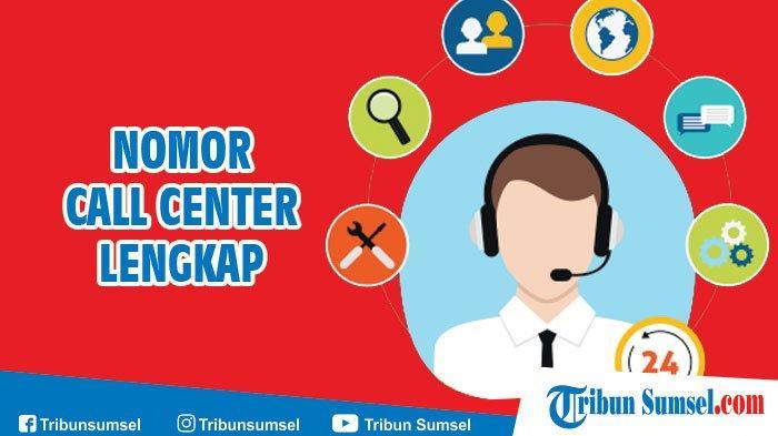 Nomor Call Center Telkomsel Indosat Xl Axis Three Lengkap Dengan Biaya Telepon Call Center Tribun Sumsel