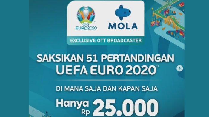 Nonton Online Piala Euro 2020 di Mola TV, Berlangganan Mola TV Hanya Rp 25 Ribu Semua Pertandingan