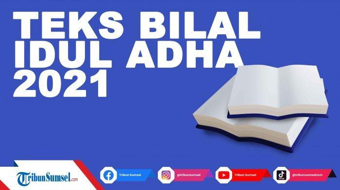 PDF Bacaan Bilal dalam Shalat Idul Adha 2021 Lengkap Arab, Latin dan Terjemahan