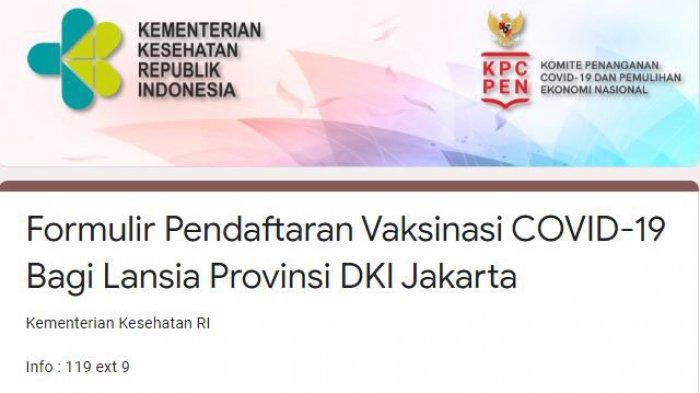 Cara Pendaftaran Online Vaksinasi Covid-19 Lansia, Ini Link Jakarta, Bandung, Semarang, Surabaya