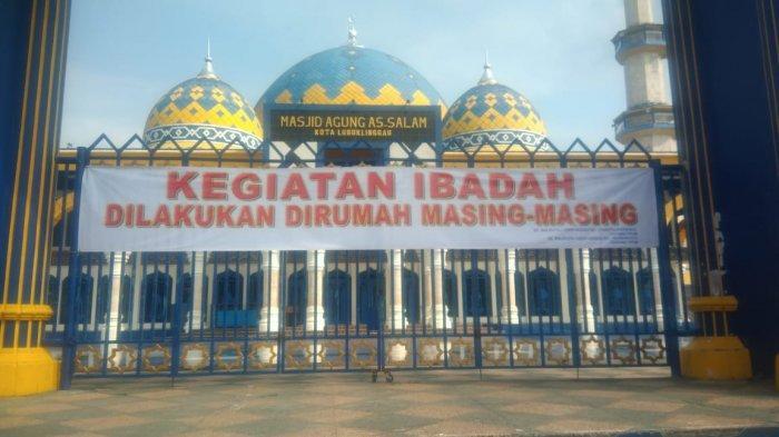 Masjid Agung As-Salam Lubuklinggau Tutup Sementara, Pasang Spanduk Pengumuman di Pagar