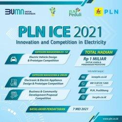 PLN Gelar Innovation and Competition in Electricity 2021 (PLN ICE): Total Hadiah Rp 1 Miliar