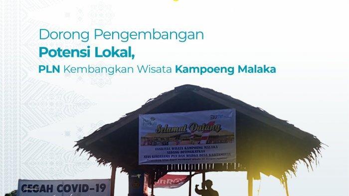 Dukung Pengembangan Potensi Lokal, PLN Kembangkan Wisata Kampoeng Malaka