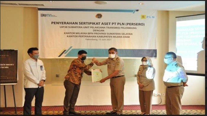 Pelihara Aset, PLN UIP3B Sumatera UPT Palembang Terima 108 Sertifikat dari Kantah Muara Enim