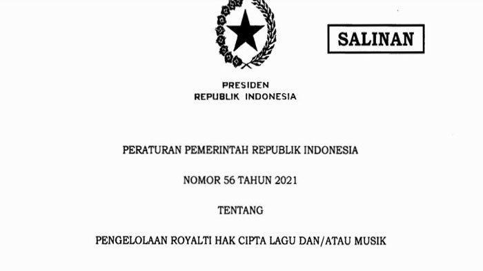 Download PDF PP Nomor 56 Tahun 2021 Tentang Pengelolaan Royalti Hak Cipta Lagu dan Musik